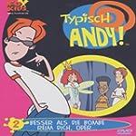 Typisch Andy Folge 02 - Besser als di...