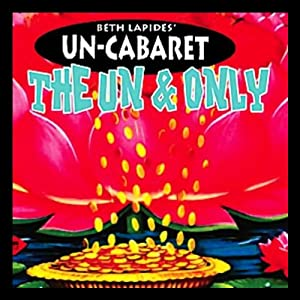 The Un and Only | [Un-Cabaret]