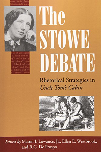 The Stowe Debate: Rhetorical Strategies in