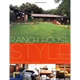 Ranch House Style ~ Katherine Ann Samon