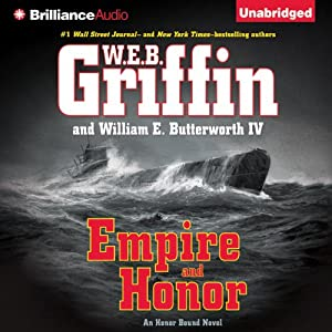 Empire and Honor: Honor Bound, Book 7 | [W. E. B. Griffin, William E. Butterworth]