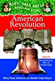 American Revolution: A Nonfiction Companion to Revolutionary War on Wednesday (Magic Tree House Research Guide)
