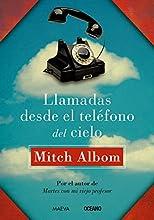 Llamadas desde el teléfono del cielo (Versión Hispanoamericana) (Biblioteca Mitch Albom)