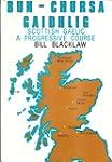 Bun-chursa Gaidhlig: Scottish Gaelic,...