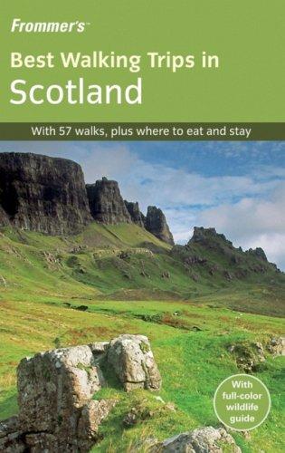 Frommer's Best Walking Trips in Scotland 1st Edition (Frommer's Best Hiking Trips) (Great Walks)