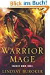 Warrior Mage: Chains of Honor, Book 1...