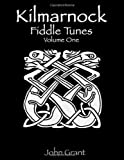 Kilmarnock Fiddle Tunes (Volume 1)