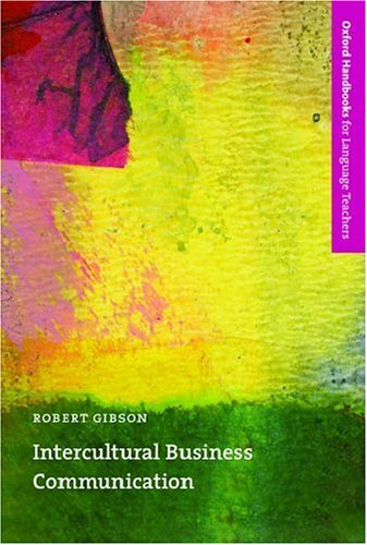 Intercultural Business Communication (Oxford Handbooks for Language Teachers)