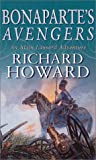 Bonaparte's Avengers (Alain Lausard Adventures) (0751529508) by Howard, Richard