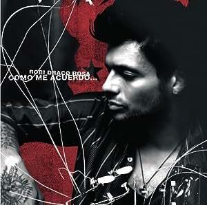 Como Me Acuerdo by Rosa, Robi Draco [Music CD] - Amazon.com Music