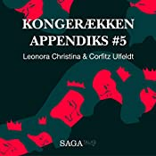 Leonora Christina & Corfitz Ulfeldt (Kongerækken Appendiks 5) | Anders Asbjørn Olling, Hans Erik Havsteen