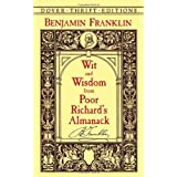 Wit and Wisdom from Poor Richard's Almanack (Dover Thrift Editions)by Benjamin Franklin