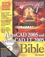 AutoCAD 2005 and AutoCAD LT 2005 Bible