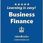 Business Finance Hörbuch von  IntroBooks Gesprochen von: Tracy Tupman