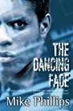 The Dancing Face (0006499856) by Phillips, Mike