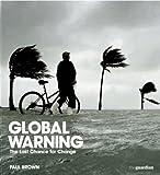 Global Warning (0713682051) by Brown, Paul