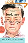 Look Me in the Eye: My Life with Aspe...
