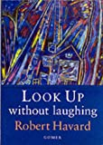 img - for Look Up without Laughing book / textbook / text book