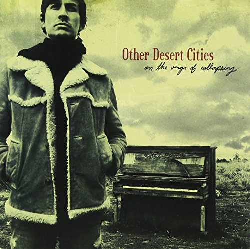CD : OTHER DESERT CITIES - On The Verge Of Collapsing