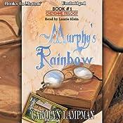 Murphy's Rainbow: Cheyenne Trilogy, Book 1 | Carolyn Lampman