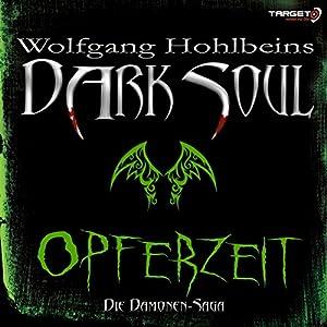 Opferzeit (Dark Soul) Hörbuch