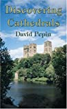 img - for Discovering Cathedrals (Shire Discovering) book / textbook / text book