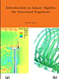 Introduction to Linear Algebra for Structural Engineers