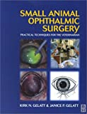 img - for Small Animal Ophthalmic Surgery: A Practical Guide for the Practising Veterinarian, 1e book / textbook / text book