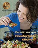Comfortable in the Kitchen: A Blue Jean Chef Cookbook (The Blue Jean Chef)