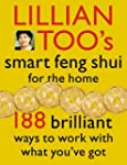 Lillian Too's Smart Feng Shui For The...