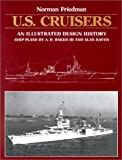 U.S. Cruisers: An Illustrated Design History (0870217186) by Norman Friedman