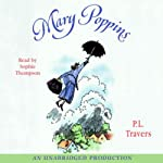 Mary Poppins (       UNABRIDGED) by P. L. Travers Narrated by Sophie Thompson