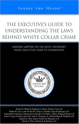 understanding white collar crime The words, white collar crime, carry with them certain automatic connotations in  virginia and across the nation many people are not fully.