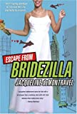 img - for Escape From Bridezilla book / textbook / text book