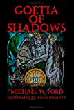 Goetia Of Shadows (1257862774) by Ford, Michael