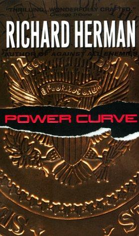Power Curve, RICHARD HERMAN