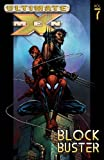 Ultimate X-Men, Vol. 7: Blockbuster (0785112197) by Brian Michael Bendis