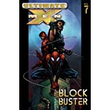 Ultimate X-Men Volume 7: Blockbuster TPB: Blockbuster Vol 7 (Graphic Novel Pb)by Marvel Comics