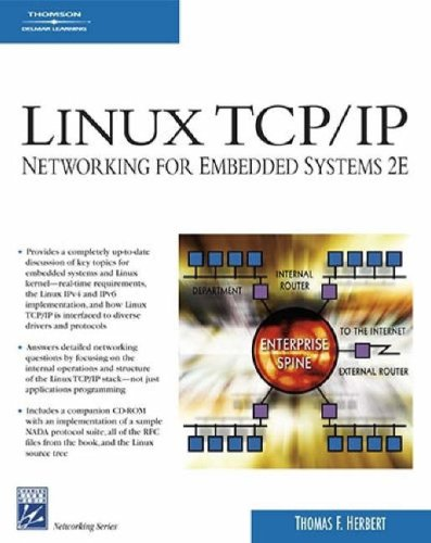 Linux TCP/IP: Networking for Embedded Systems [With CDROM]
