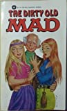 Dirty Old Mad (0446354244) by MAD Magazine
