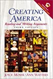 Creating America: Reading and Writing Arguments (3rd Edition)