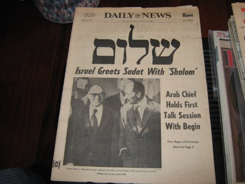 Israel...Sadat...Begin...New York Daily News Newspaper (Ny Daily News...11/20/77...'Shalom' , Ny Daily News...Sadat Dead, Nydn...11/20/1977 , Nydn..10/7/1981 , Also Included Philadelphia Inquirer Sections 9/14/93 & 1/25/98)