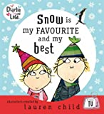 Charlie and Lola: Snow is my favourite and my best Lauren Child