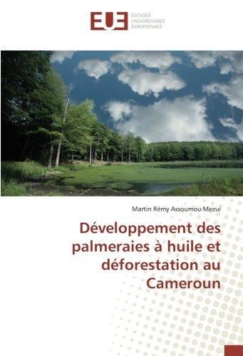 developpement-des-palmeraies-a-huile-et-deforestation-au-cameroun