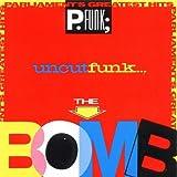 Parliament's Greatest Hits -- Uncut Funk...The Bomb ~ Parliament