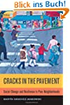 Cracks in the Pavement: Social Change...