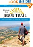 Hiking the Jesus Trail: And Other Bib...