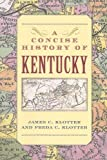 img - for A Concise History of Kentucky book / textbook / text book