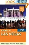 Fodor's Las Vegas 2015 (Full-Color Tr...
