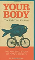 Your Body: The Fish That Evolved